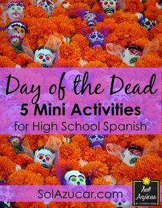 Day of the Dead 5 Mini Activities for High School Spanish Día de los muertos seems like it is everywhere in pop culture in recent years - skull figurines at Target, in the movies - think James Bond' Spanish Lesson Plans, Spanish Lessons, Learn Spanish, Spanish 101, High School Activities, Spanish Activities, Culture Activities, Spanish Teacher, Teaching Spanish