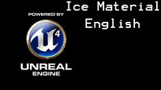 Unreal Engine 4 Ice Material