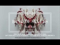 Band of Skulls - Sweet Sour  Such a bad ass band....love this song