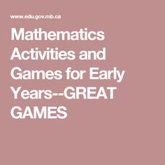 Mathematics Activities and Games for Early Years--GREAT GAMES