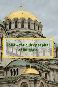 Visit Sofia, Bulgaria - the city that can be a new Berlin! The city is so much more than it seems. The Sofia street art scene is pretty amazing and the quirky details are all around. Click on the picture or visit www.mywanderlust.pl to read more!