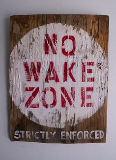 No Wake Zone Beach Sign Hand Painted on Reclaimed by MangoSeed, $125.00