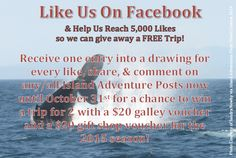 Help us achieve 5,000 likes on our Facebook page by Oct. 31, 2014 for a chance to win a trip for 2 out next season!