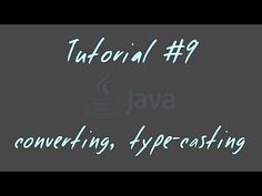 Tutorial #9 - Datentypen-Konventierung, Type-Casting - JAVA Anfänger