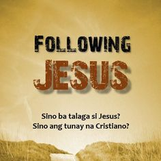 """You can use """"Following Jesus"""" (Tagalog) in sharing the gospel to unbelievers or getting new believers grounded in the gospel. E-book also available in pdf, mobi and epub formats."""