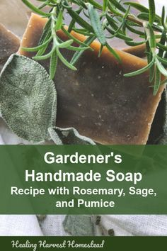 Gardener's Deep Clean Exfoliating Handmade Soap Recipe (Rosemary, Sage, Mint and Pumice) — Home Healing Harvest Homestead - Pin Gardener's Soap.png Best Picture For DIY decorating for teen rooms For Your Taste You are l - Diy Savon, Savon Soap, Homemade Beauty, Homemade Gifts, Diy Beauty, Beauty Tips, Beauty Hacks, Handmade Soap Recipes, Handmade Soaps