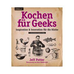 Kochen für Geeks: Inspiration & Innovation für die Küche - Originelle Geschenke für Männer, die schon alles haben Event Marketing, Innovation, Cursed Child Book, Fancy, Really Cool Stuff, Geek Stuff, Inspiration, Geeks, Ebooks