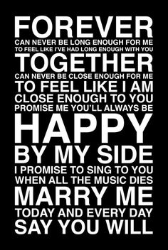 """""""Promise me you'll always be happy by my side..."""" one day I will have someone that is :)"""