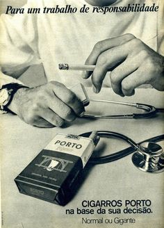 there was a time when smoking was super cool and recommended.
