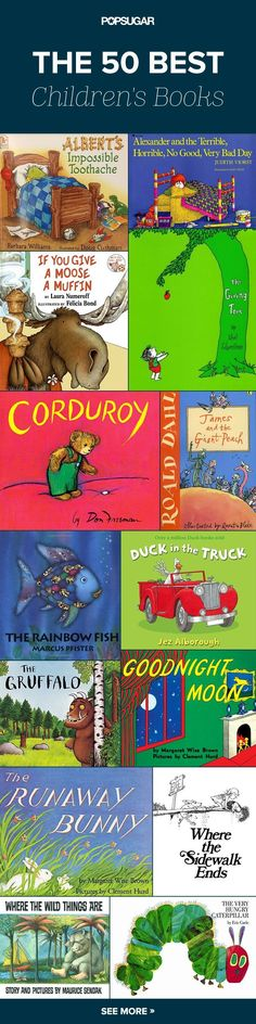 Top 50 best Children's books. Need to try a few of these books for kids with my 2.