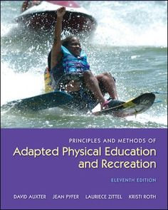 Auxter, Principles and Methods of Adapted Physical Education and Recreation, 11th edition
