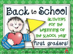 Back to School First Graders! $ Filled with fun activities for the beginning of the school year.