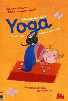 Giochiamo allo yoga di Claudia Porta http://www.amazon.it/dp/8861457940/ref=cm_sw_r_pi_dp_FDqmvb1D5MR6F