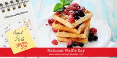National Waffle Day, Frozen Waffles, National Day Calendar, Belgian Waffles, National Holidays, August 24, Waffle Iron, Waffle Recipes, Food Now