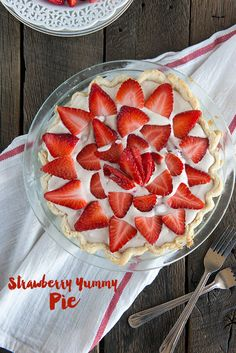 Strawberry Yummy Pie Recipe  - Dine and Dish