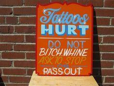 Tattoos hurt.