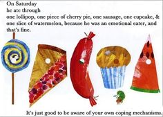 The Very Hungry Caterpillar | 16 Classic Children's Books Retold For Adults...possibly my favourite pin ever.
