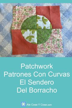 Patchwork Patrones Con Curvas Sendero Del Borracho Patch Quilt, Quilt Blocks, Paper Piecing, Pattern Blocks, Quilt Patterns, Quilting Tutorials, Quilting Ideas, Drunkards Path Quilt, Pattern Making