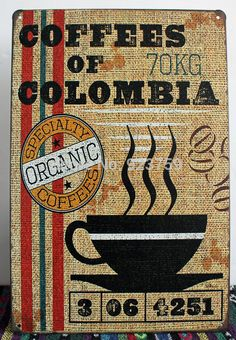 Coffees of Colombia Vintage Tin Sign Bar pub home Wall Decor Retro Metal Art Poster-in Metal Crafts from Home