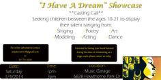 """I Have A Dream Showcase"" Casting Call  1/4/13 Music Garage 1p-3p indystarnetwork@gmail.com for more info"