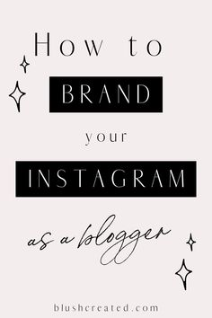 Whether you are a business owner, a blogger, creating a brand, starting a company, or a mix of all of these, Instagram branding is so important. You want to be recognizable with a nice aesthetic that makes people want to know more about you and your brand..Instagram branding, blogger branding, brand design, social media design, blogger aesthetic, Instagram aesthetic | Blush Created