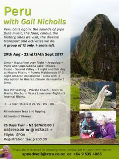 Is Peru on your TO DO LIST for 2017? .. join the lovely Gail Nicholls in Aug/September, enjoy the total amazement of Peru. http://www.gailnicholls.co.nz/… Find out more . . DrumRoll ... and the beat goes out ... Issue 71 sent Wed 1st February. http://conta.cc/2kmtTMQ #DrumRoll #DrumRollPromotions #NewZealand #wellbeing #connection #community #advertising #promote #travel #journeys #Peru #Speedwelltours