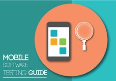 As an aid for first time app developers, we are introducing a guide on mobile software testing. Unlike other software guides we tried to explain testing aspects in a lucid style. We hope this guide will boost your confidence in app developing.