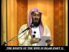 The Rights Of The Wife (2 of 2) - MUFTI MENK