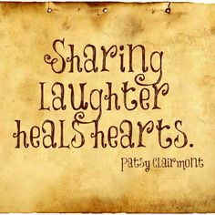Sharing laughter heals hearts!