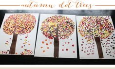 Autumn-dot-trees. A fun craft to do with the little one! Will make nice art for the living room!