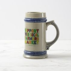 Support Your Local Farmers Market Beer Stein