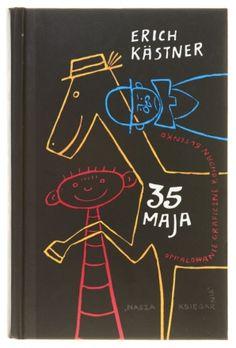 35 maja → tekst: Erich Kästner  → opracowanie graficzne: Bohdan Butenko  → Nasza Księgarnia, Warszawa 2008 (1956), 122 × 188 mm, 296 stron