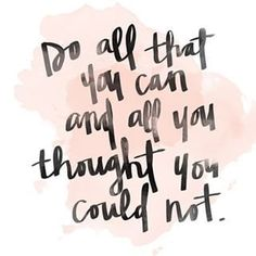 """Do all that you can"