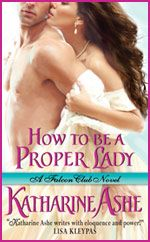 How to be a Proper Lady  6-26-12