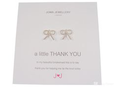 Joma jewellery a little thank you earrings for bridesmaids £9.99 #giftforbridesmaid