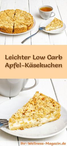 Saftiger Low Carb Apfel-Käsekuchen – ohne backen – Rezept ohne Zucker Recipe for a light, low-carb apple cheesecake – low-carb, reduced in calories, without sugar and flour