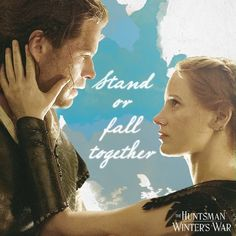 Sara - Eric - The Huntsman - Winter's War - Jessica Chastain - Chris Hemsworth