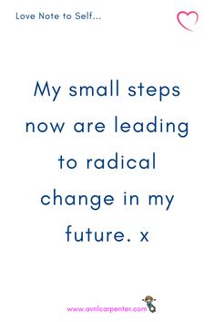 What small step are you making today? Inspirational Quotes For Women, Motivational Quotes, Female Leaders, Words To Use, English Phrases, Dbt, Loving Your Body, Weight Loss For Women, Love Notes