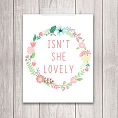 Isn't She Lovely - 8x10 Baby Girl Nursery Art, Nursery Decor, Wedding Art, Floral Wreath, Inspirational Print, Printable Art