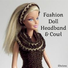 Free crochet pattern for a Simple Striped Headband and Cowl for the fashion doll. Both follow the same pattern, only the cowl is crocheted longer and is wrapped a few times.
