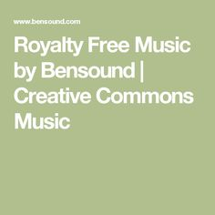 Royalty Free Music by Bensound | Creative Commons Music