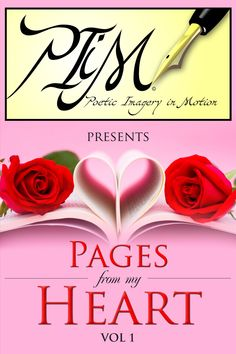 Poetic Imagery in Motion presents a collection of Love poems, Spiritual poems, and Spoken Words poems.