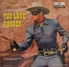 THE ADVENTURES OF THE LONE RANGER - featuring Clayton Moore & Jay Silverheels - Decca Records - LP vinyl album cover