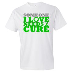 Bile Duct Cancer shirts, apparel and gifts featuring the support slogan <b>Someone I Love Needs a Cure</b> to help raise awareness for someone you love battling cancer by wwww.awarenessribboncolors.com #BileDuctCancerawareness  #BileDuctCancer  #BileDuctCancershirts