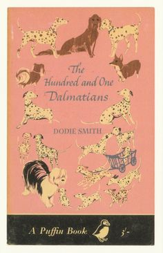 The Hundred and One Dalmations Such beautiful illustrations and such a wonderful, imaginative story. I loved the bit when they stayed with Sir Charles and his elderly spaniel. He thought he was seeing ghost dogs from his youth. Vintage Book Covers, Vintage Children's Books, Antique Books, Book Cover Art, Book Cover Design, I Love Books, My Books, Beautiful Book Covers, Penguin Books