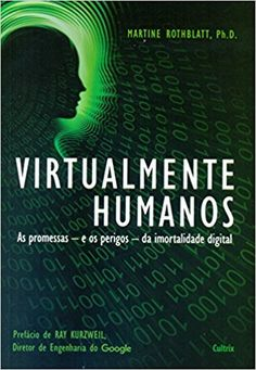 Virtualmente Humanos - 9788531613579 - Livros na Amazon Brasil