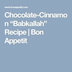 "Chocolate-Cinnamon ""Babkallah"" Recipe 