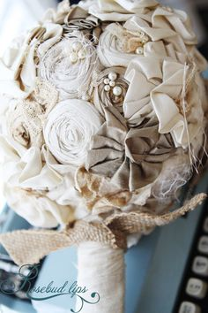 oh so fun neutrals boquet, fabric flowers. Love this for the bridesmaids (Katie). ;)