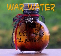 Simple recipe for War Water Use for protection, spiritual cleanser and to reverse curses and hexes to sender. Directions; In a mason jar place iron nails and add enough water to cover. Shut the jar. Leave it undisturbed until rust begins to form. To speed the process you can open the jar periodically. Add more water as needed. Keep the jar in a cool area or refrigerator. Strain the water and use as needed. (Some people add spanish moss to the process) (Encyclopedia of 5000 spells)