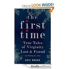Today Only: The First Time by Kate Monro, 229 pages, 5.0 stars, 5 reviews, on sale for £0.99